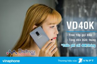 Đăng ký gói VD40K Vinaphone gọi Free xả láng và tận hưởng 30GB mỗi tháng