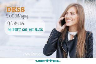 Đăng ký gói DK5S Viettel miễn phí 30 phút gọi nội mạng chỉ 5.000 đồng