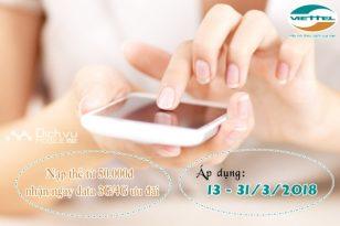 Viettel khuyến mãi nạp thẻ tặng data từ 13 - 31/3/2018