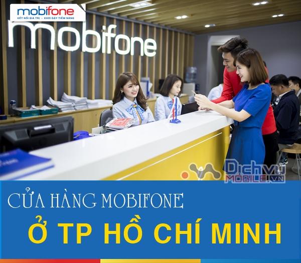 Danh sách địa chỉ các cửa hàng, trung tâm giao dịch Mobifone tại Hồ Chi Minh