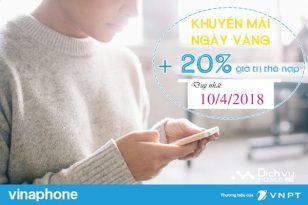 Vinaphone khuyến mãi 20% giá trị thẻ nạp ngày vàng 10/4/2018