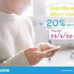 Vinaphone khuyến mãi tặng 20% giá trị thẻ nạp ngày vàng 24/4/2018