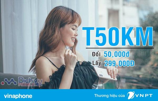 Hướng dẫn đăng ký gói T50KM đổi 50,000đ lấy 299,000đ cực dễ