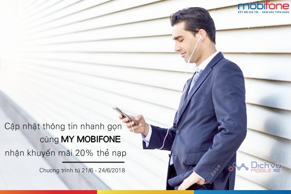 Cùng My Mobifone cập nhật thông tin nhanh gọn, nhận khuyến mãi 20% thẻ nạp