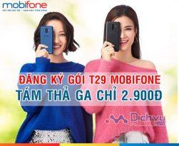 Đăng ký gói cước T29 MobiFone gọi xả láng chỉ 2,900đ/ ngày