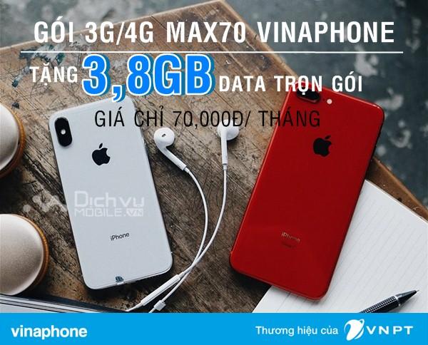 Đăng ký gói MAX70 Vinaphone nhận đến 3,8GB lưu lượng chỉ 70,000đ