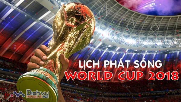 Lịch phát sóng vòng chung kết World Cup 2018 trên các kênh của VTV