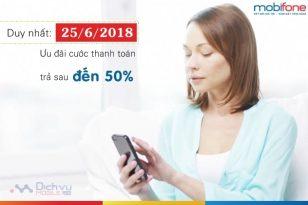 Mobifone khuyến mãi 50% thanh toán cước trả sau ngày 25/6/2018