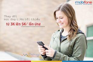 Mobifone thay đổi mức ứng tiền tối thiểu từ 3k lên 5k mỗi lần ứng