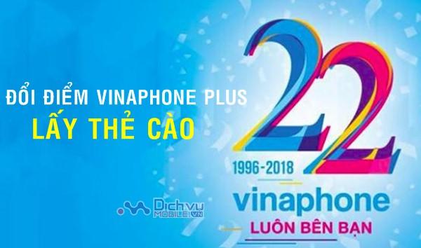 Vinaphone khuyến mãi đổi điểm VinaPhone Plus lấy thẻ cào