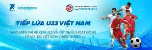 Cách nhận vé miễn phí xem U23 Việt Nam đá giải bóng đá quốc tế U23- Cúp VinaPhone 2018