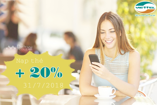 Viettel khuyến mãi 20% thẻ nạp ngày vàng 31/7/2018