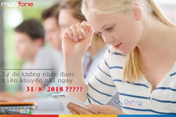 Lý do bạn ko nhận đc tiền khuyến mãi ngày 31/8/2018 mạng mobifone