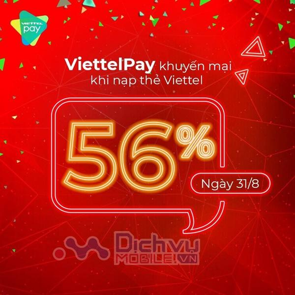 Viettel khuyến mãi 56% thẻ nạp qua Viettel Pay ngày 31/8/2018