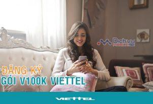 Đăng ký gói cước V100K mạng Viettel tận hưởng ưu đãi thoại khủng