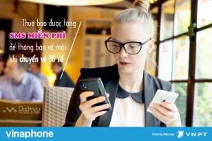 Thuê bao Vinaphone được tặng SMS miễn phí để thông báo số mới khi chuyển về 10 số