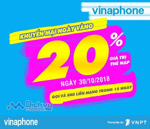 Vinaphone khuyến mãi 20% thẻ nạp ngày vàng 30/10/2018