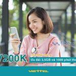 Đăng ký gói V200K mạng Viettel nhận ngay 3,5GB và 1000 phút thoại