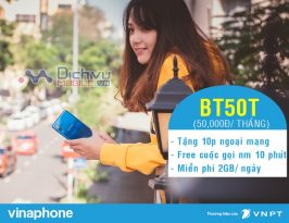 Đăng ký gói BT50P Vinaphone tận hưởng 2GB/ ngày và gọi Free chỉ 50,000đ