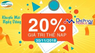 Viettel khuyến mãi 20% giá trị thẻ nạp ngày 30/11/2018