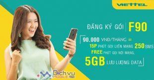 Đăng ký gói F90 Viettel Free phút gọi, 250 sms và 5GB chỉ với 90,000đ