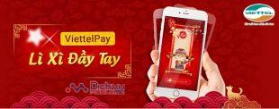 Hướng dẫn sử dụng tính năng lì xì tết trên ứng dụng Viettel Pay