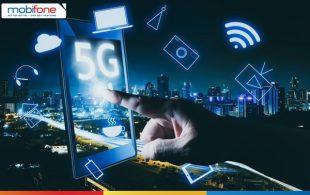 Mobifone sẽ triển khai mạng 5G tại Hà Nội và TP Hồ Chí Minh