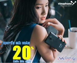 Vinaphone khuyến mãi hoàn 20% cước tiêu dùng cho khách hàng
