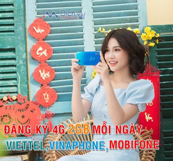 Các gói 4G Viettel, Mobifone, Vinaphone 2GB mỗi ngày nên đăng ký dịp tết 2019