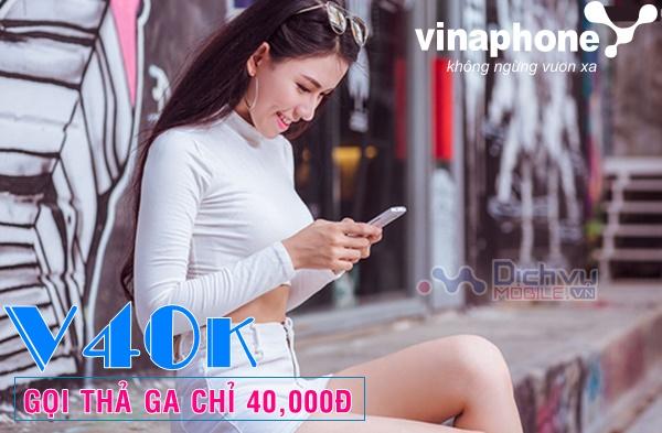Đăng ký gói V40K Vinaphone gọi thả ga chỉ 40,000đ