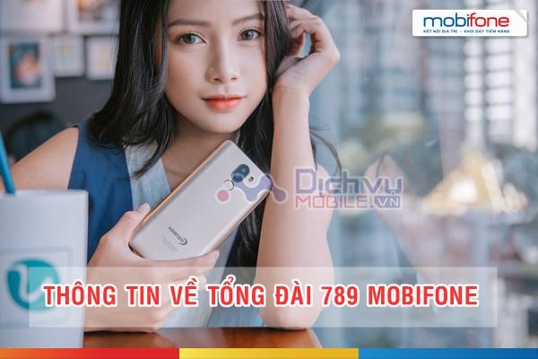 Tổng đài 789 Mobifone là tổng đài gì? Nhắn tin có mất tiền không?