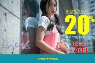 Lì Xì đầu năm: Viettel khuyến mãi tặng 20% giá trị thẻ nạp ngày 13/2/2019