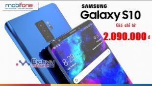 HOT: Mobifone bán Samsung Galaxy S10, S10+ giá chỉ từ 2.090.000đ