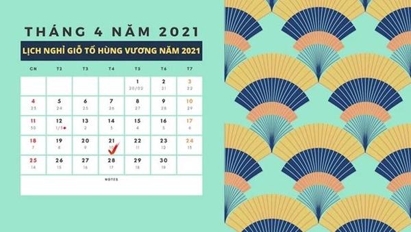 Lịch nghỉ lễ Giỗ Tổ Hùng Vương và 30/4 và 1/5/2021