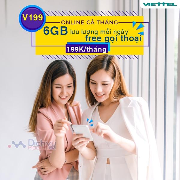 Đăng ký gói cước V199 Viettel nhận 6GB/ ngày, free gọi thoại chỉ 199,000đ