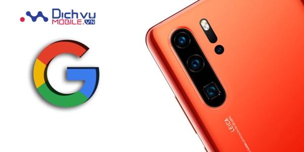Sock: Điện thoại Huawei sẽ không vào được Google Play, YouTube, Gmail