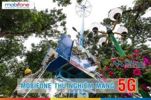 HOT: Mobifone sẽ thử nghiệm dịch vụ 5G tại các thành phố lớn