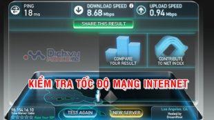 VNPT, Viettel nâng cấp đôi băng thông, làm sao kiểm tra tốc độ mạng dịch vụ internet?