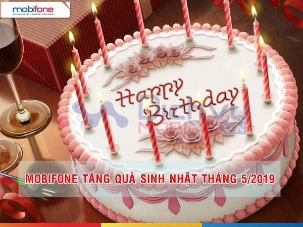 Mobifone tặng quà sinh nhật đến 300,000đ cho khách hàng trong tháng 5