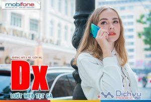 Hướng dẫn ưu đãi khủng với các gói data Dx của Mobifone