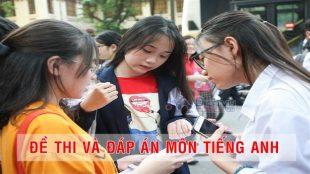 Đề và gợi ý đáp án môn tiếng Anh kỳ thi tuyển sinh 10 ở Hà Nội 2019