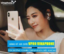 Đăng ký gói VP89 mạng Vinaphone ưu đãi hấp dẫn