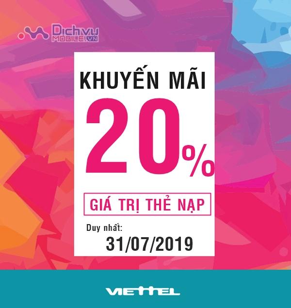 Viettel khuyến mãi tặng 20% giá trị thẻ nạp duy nhất 31/7/2019