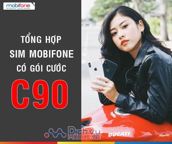 Tổng hợp các loại sim có gói C90 Mobifone cực hot
