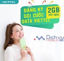 Đăng ký các gói 4G 2GB/ ngày mạng Viettel mới nhất, data thả ga dùng xả láng