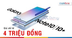 Mobifone bán điện thoại samsung Note 10 chỉ từ 4 triệu đồng