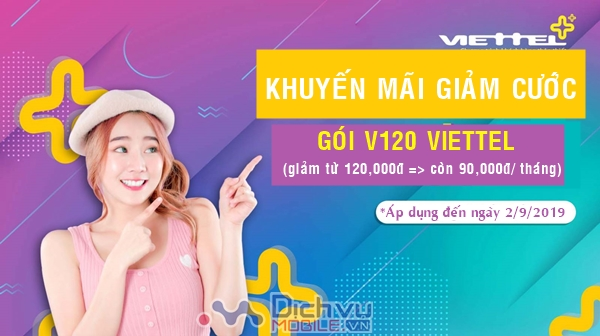 Viettel khuyến mãi giảm cước đăng ký gói V120 cực hấp dẫn