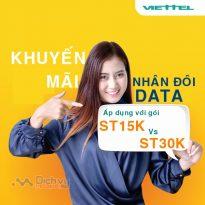 Viettel nhân đôi lưu lượng các gói ST15K và ST30K đến 31/8/2019