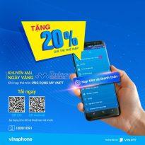 Vinaphone khuyến mãi 20% giá trị thẻ nạp trực tuyến qua app MY VNPT 13/8/2019