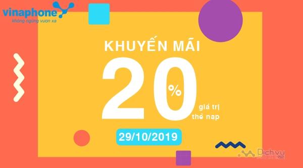 Vinaphone khuyến mãi 20% giá trị thẻ nạp ngày 29/10/2019